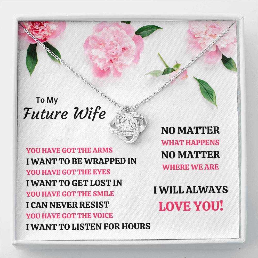 "TO MY FUTURE WIFE ""YOU HAVE GOT EVERYTHING"" LOVE KNOT NECKLACE GIFT SET - ON CLOUD NINE GIFTS"