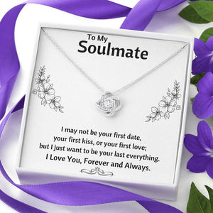 "TO MY SOULMATE ""LAST EVERYTHING - FLOWERS"" LOVE KNOT NECKLACE GIFT SET - ON CLOUD NINE GIFTS"