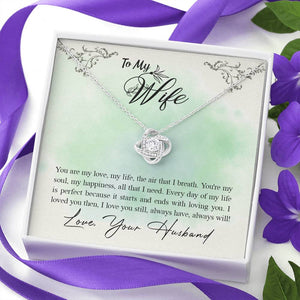 "TO MY WIFE ""ALL THAT I NEED"" LOVE KNOT NECKLACE GIFT SET - ON CLOUD NINE GIFTS"