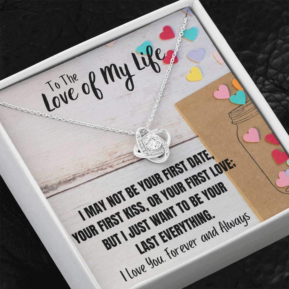 "TO THE LOVE OF MY LIFE ""LAST EVERYTHING"" LOVE KNOT NECKLACE GIFT SET - ON CLOUD NINE GIFTS"