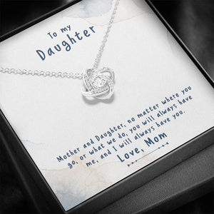 "TO MY DAUGHTER ""NO MATTER"" LOVE KNOT NECKLACE GIFT SET - ON CLOUD NINE GIFTS"