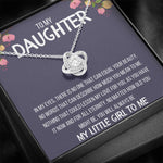 "TO MY DAUGHTER ""MY LITTLE GIRL TO ME"" LOVE KNOT NECKLACE GIFT SET - ON CLOUD NINE GIFTS"