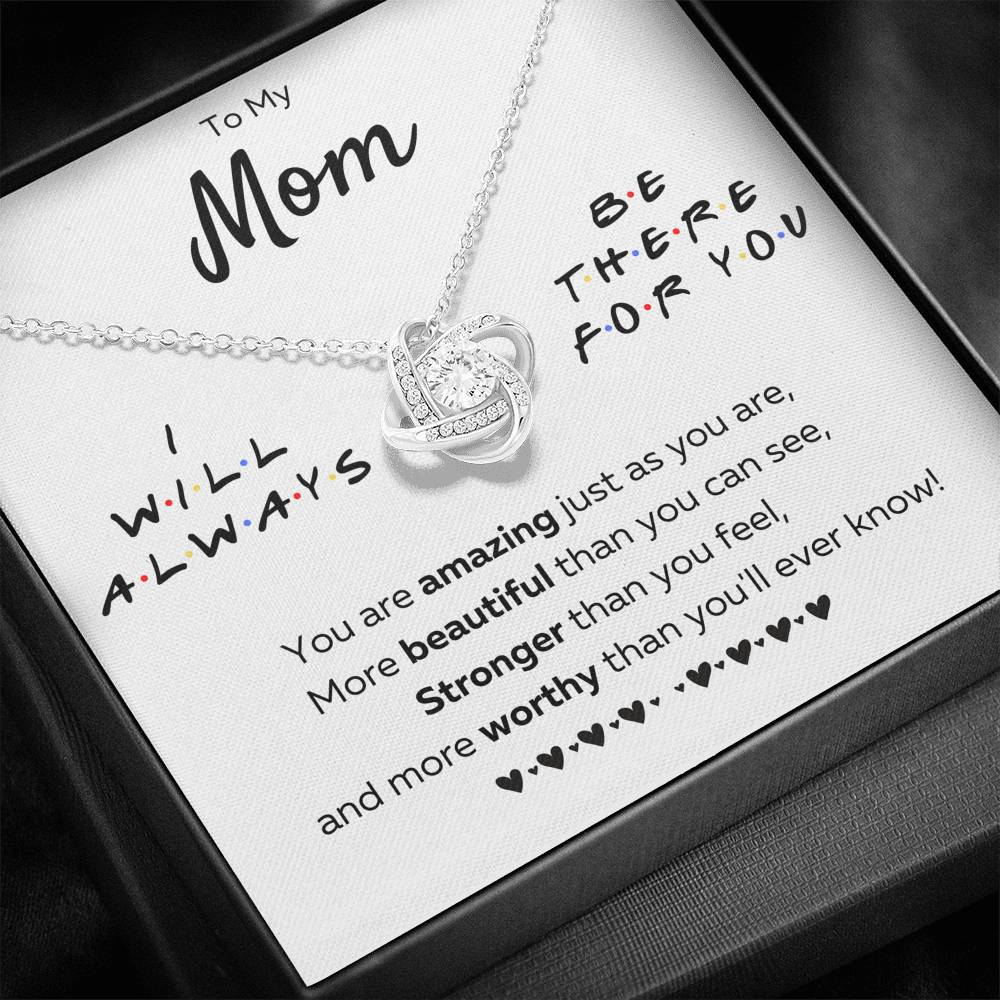 "TO MY MOM ""THERE FOR YOU - JUST AS YOU ARE"" LOVE KNOT NECKLACE GIFT SET - ON CLOUD NINE GIFTS"