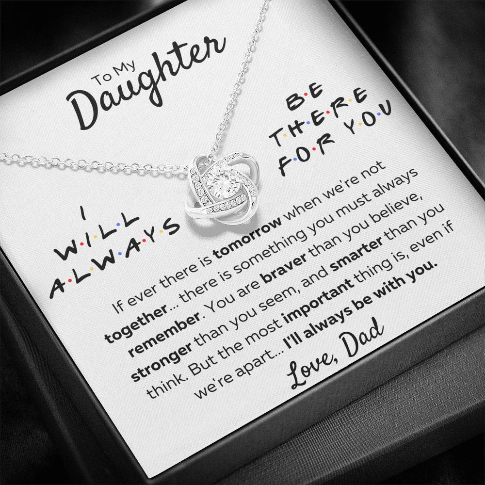 "TO MY DAUGHTER FROM DAD ""THERE FOR YOU - STRONGER THAN YOU SEEM"" LOVE KNOT NECKLACE GIFT SET - ON CLOUD NINE GIFTS"