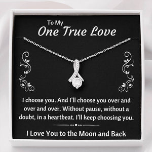 "TO MY ONE TRUE LOVE ""CHOOSING YOU"" ALLURING BEAUTY NECKLACE GIFT SET - ON CLOUD NINE GIFTS"