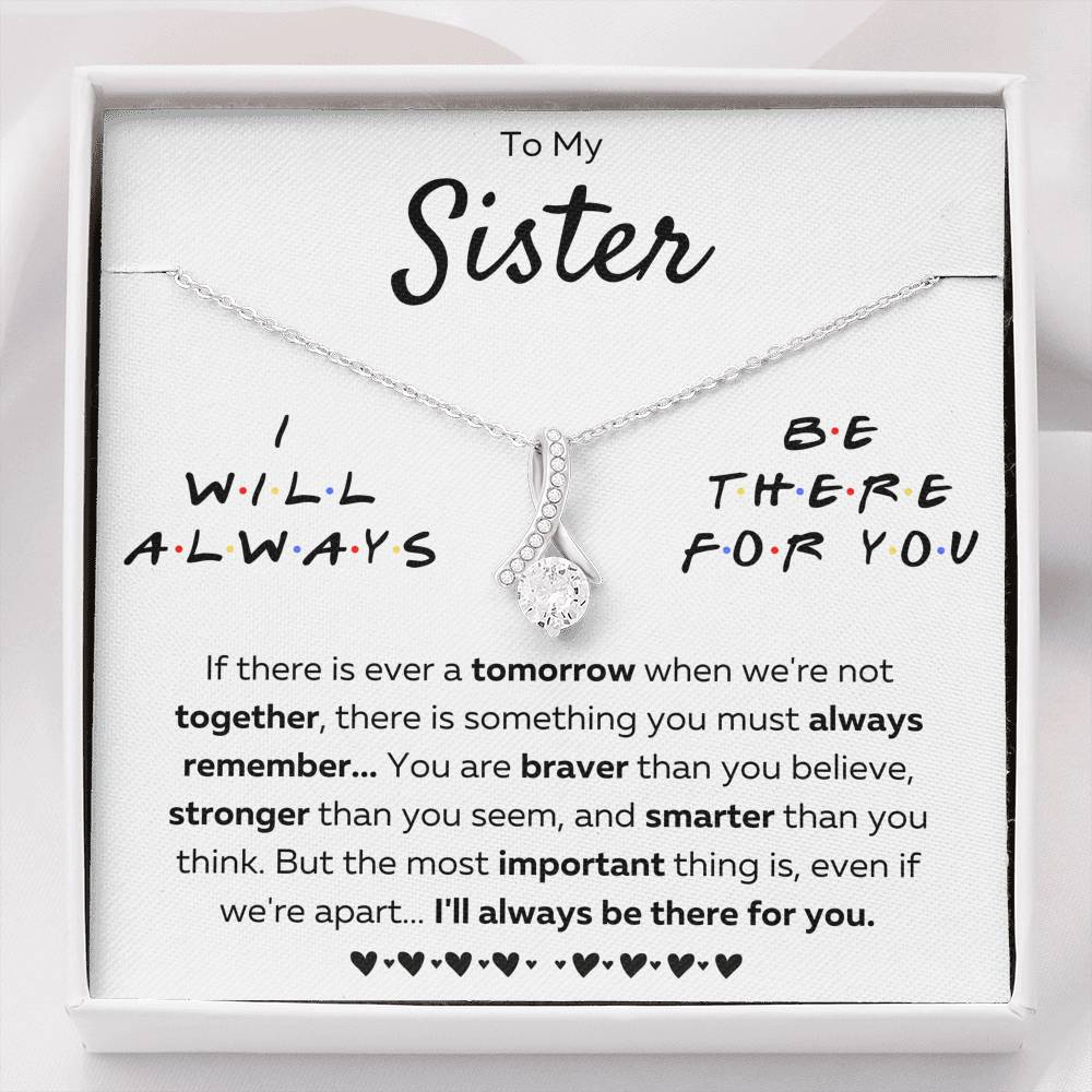 "TO MY SISTER ""THERE FOR YOU - BRAVER"" ALLURING BEAUTY NECKLACE GIFT SET - ON CLOUD NINE GIFTS"