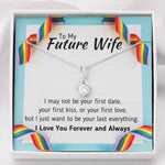 TO MY FUTURE WIFE LGBT ALLURING BEAUTY NECKLACE GIFT SET - ON CLOUD NINE GIFTS