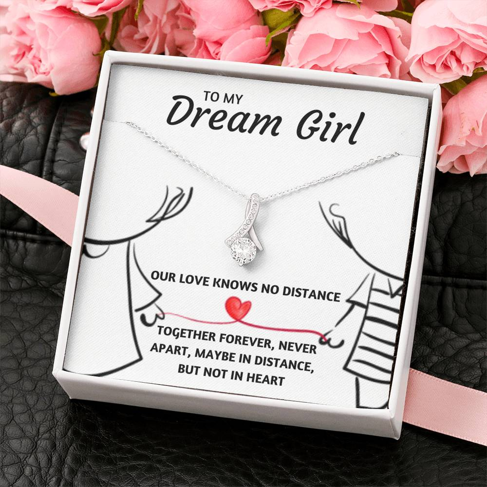 "TO MY DREAM GIRL ""OUR LOVE KNOWS NO DISTANCE"" ALLURING BEAUTY NECK;LACE GIFT SET - ON CLOUD NINE GIFTS"