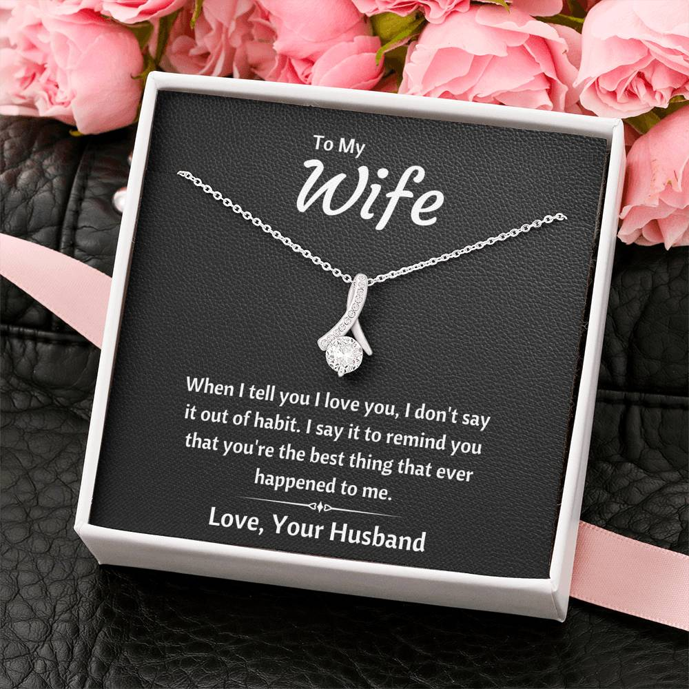 "TO MY WIFE ""OUT OF HABIT"" ALLURING BEAUTY NECKLACE GIFT SET - ON CLOUD NINE GIFTS"