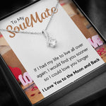 TO MY SOULMATE LOVE YOU LONGER ALLURING BEAUTY NECKLACE GIFT SET - ON CLOUD NINE GIFTS