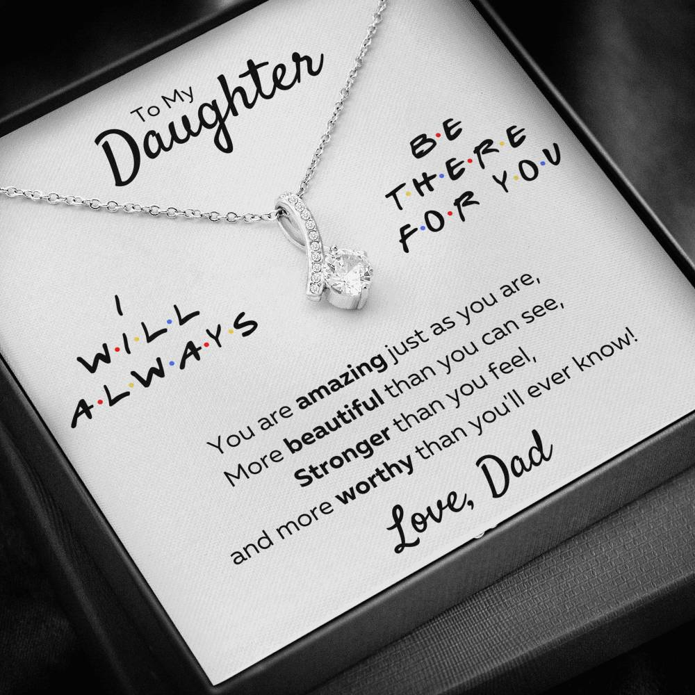 "TO MY DAUGHTER FROM DAD ""THERE FOR YOU - AMAZING JUST AS YOU ARE"" ALLURING BEAUTY NECKLACE GIFT SET - ON CLOUD NINE GIFTS"