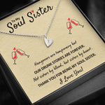 "TO MY SOUL SISTER ""OUR DRUNK STORIES ARE FOREVER"" CUSTOM NAME INITIALS ENGRAVING HEARTS NECKLACE GIFT SET - ON CLOUD NINE GIFTS"