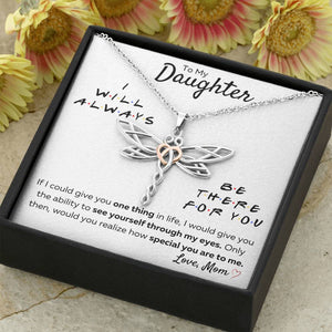 "TO MY DAUGHTER FROM MOM ""THERE FOR YOU - MY EYES"" DRAGONFLY NECKLACE GIFT SET - ON CLOUD NINE GIFTS"