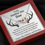 "TO MY SMOKIN HOT DOE ""DREAMS"" INTERLOCKING HEARTS NECKLACE GIFT SET - ON CLOUD NINE GIFTS"