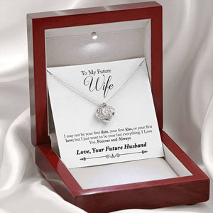 "TO MY FUTURE WIFE ""LAST EVERYTHING - SO"" LOVE KNOT NECKLACE GIFT SET - ON CLOUD NINE GIFTS"