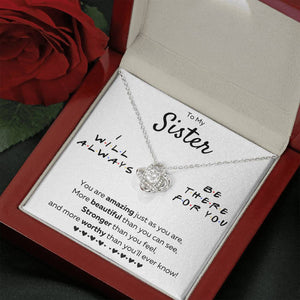 "TO MY SISTER ""THERE FOR YOU - JUST AS YOU ARE"" LOVE KNOT NECKLACE GIFT SET - ON CLOUD NINE GIFTS"
