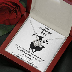 "TO MY SMOKIN HOT DOE ""TAIL"" LOVE KNOT NECKLACE GIFT SET - ON CLOUD NINE GIFTS"