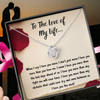 "TO THE LOVE OF MY LIFE ""LOVE NOTE"" LOVE KNOT NECKLACE GIFT SET - ON CLOUD NINE GIFTS"