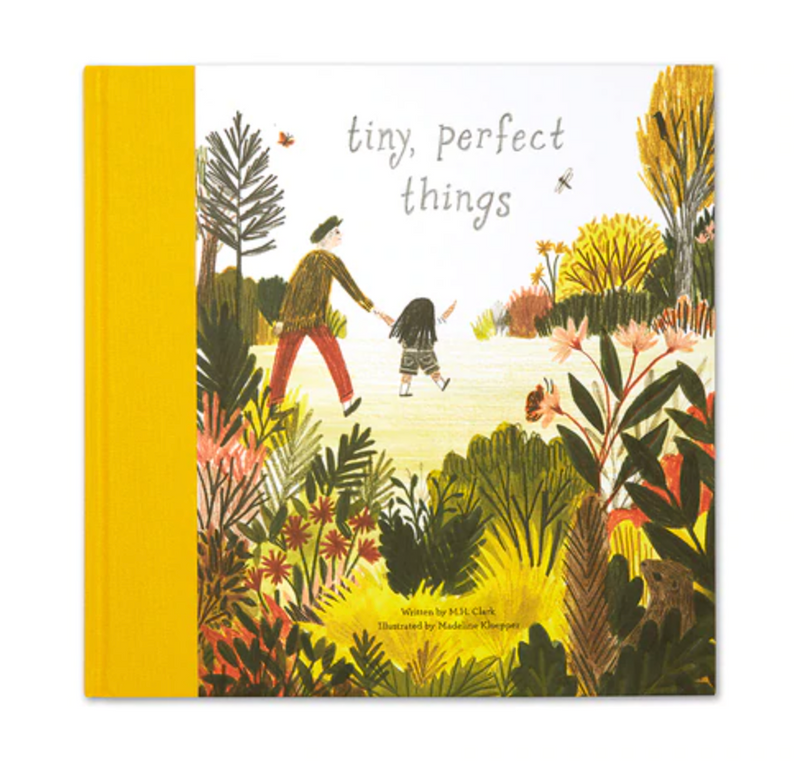 Tiny, Perfect Things Hardcover Children's Book