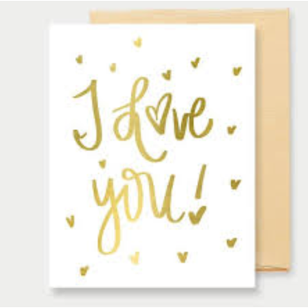 I Love You Gold Foil Greeting Card-Sweet Water Decor-Sol y Luna Salon