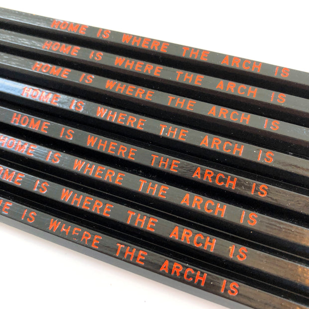 Home is Where the Arch Is Pencils