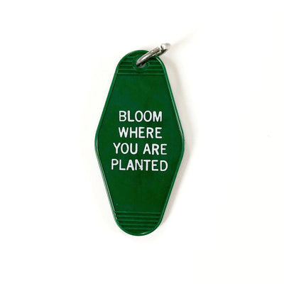 Bloom Where You Are Planted Motel Keychain