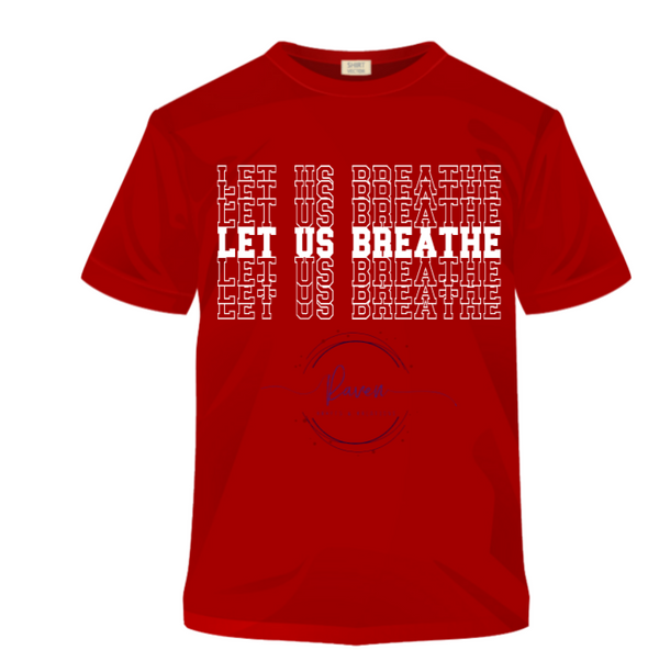 Let Us Breathe - Red Shirt