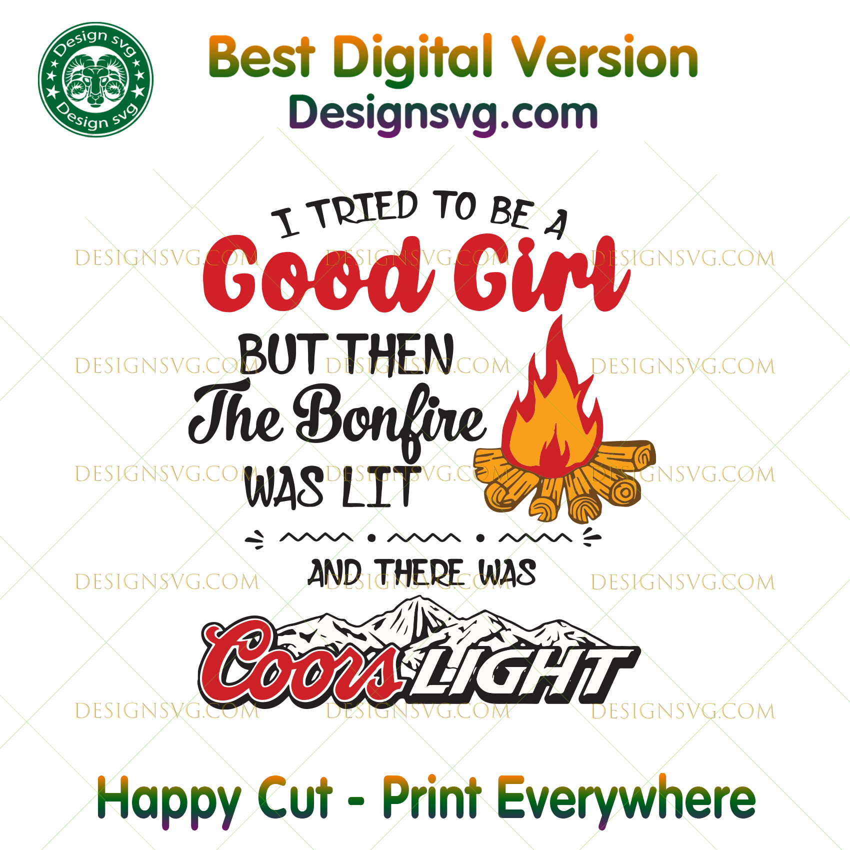 I Tried To Be A Good Girl But Then The Bonfire Was Lit Bonfire Svg C Designsvg