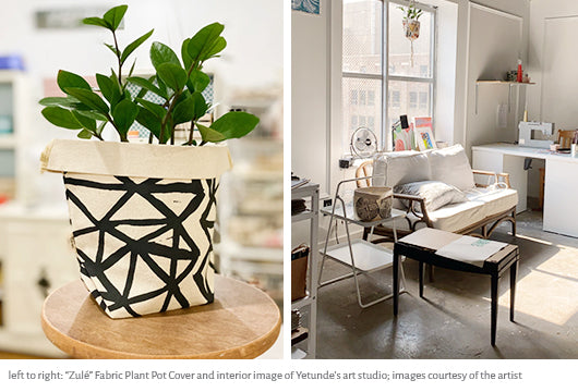 Image of Zulé fabric plant pot cover next to image of Yetunde's art studio interior