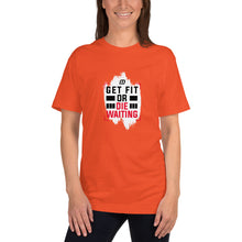 Load image into Gallery viewer, Get Fit or Die Waiting Unisex Jersey T-Shirt
