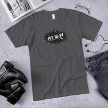 Load image into Gallery viewer, Fit is In Unisex Jersey T-Shirt