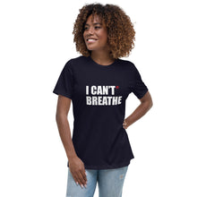 Load image into Gallery viewer, I Can't Breathe White Print Women's Relaxed T-Shirt