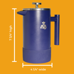 French Press dimensions 7.75in x 4.25in.