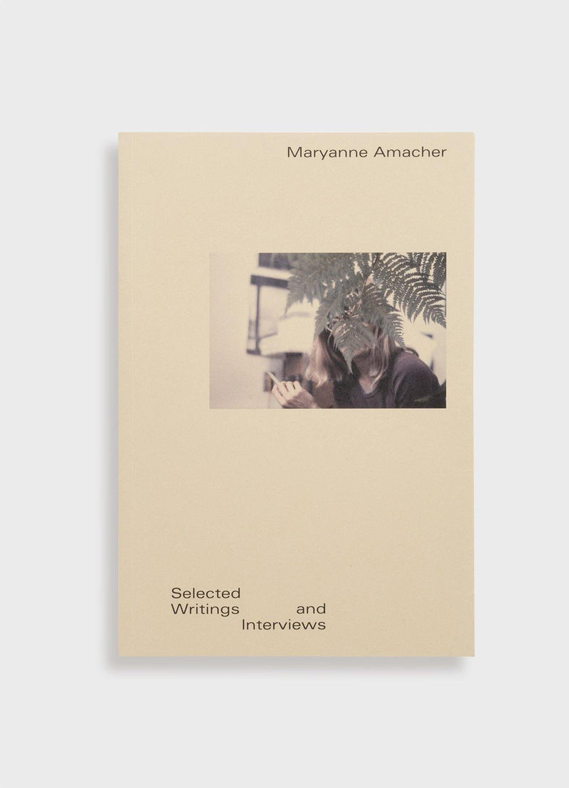 Maryanne Amacher: Selected Writings and Interviews