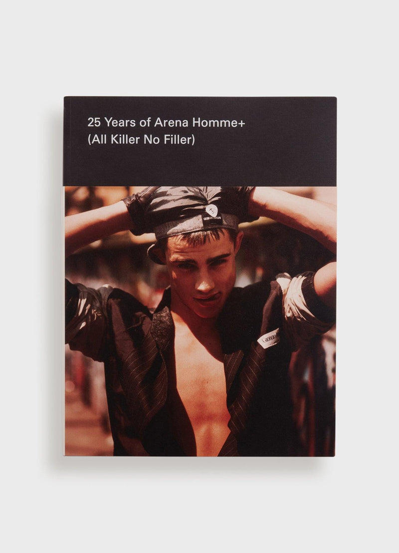 25 Years of Arena Homme+ (All Killer No Filler)