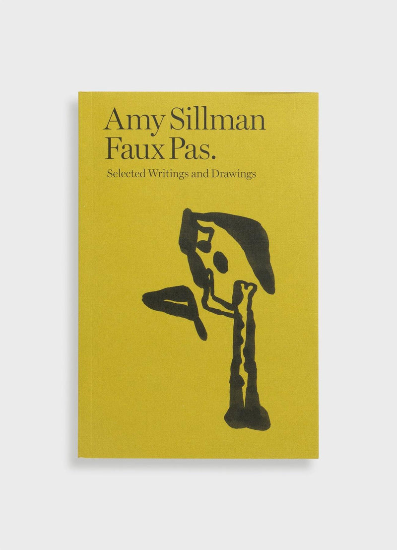 Faux Pas: Selected Writings and Drawings