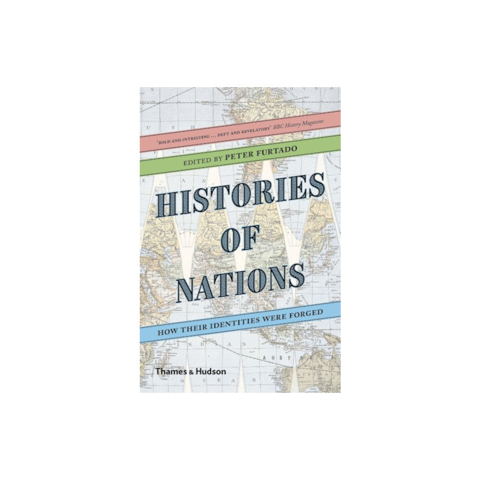 Histories of Nations: how their identites were forged.