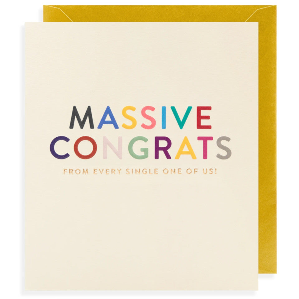 Massive Congrats From Every Single One Of Us, blank congratulations card, coloured and gold (from every single one of us) lettering on a white background, with gold envelope.