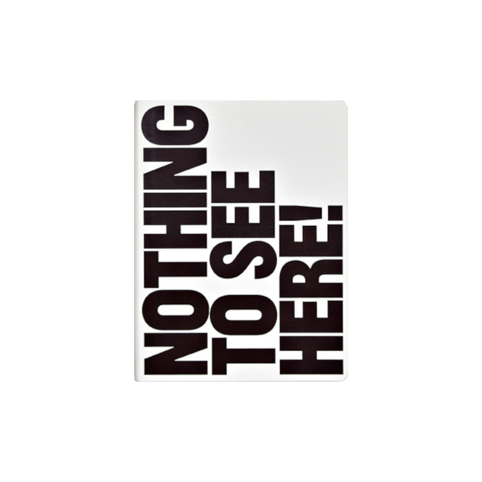 Nothing To See Here large notebook with colour-changing text.