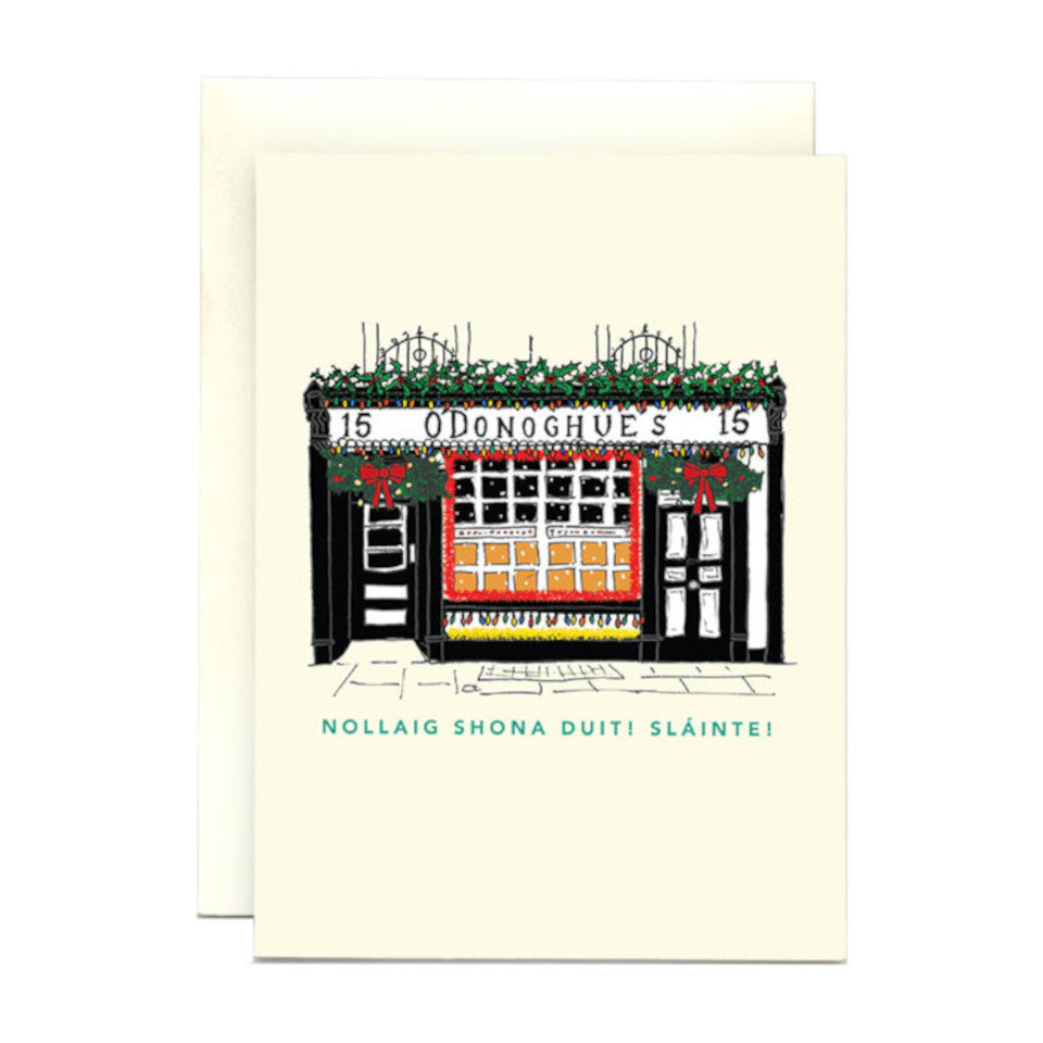 O'Donoghue's iconic Dublin pub Christmas card with 'Nollaig shona duit! Sláinte' (Happy Christmas to you! Cheers!).