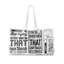 Load image into Gallery viewer, Stop Crying Over Men... - Weekender Bag!!!