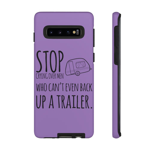 Stop Crying Over Men... - Tough Phone Cases!!!