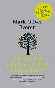 Boek 'Things the grandchildren should know'