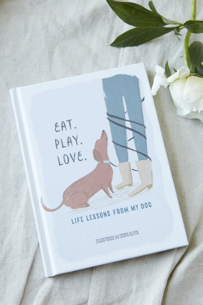 Eat. Play. Love.: Life Lessons from My Dog - Patina Vie
