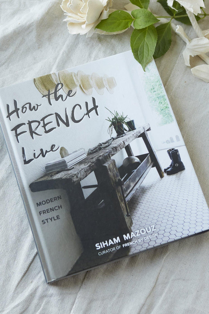 How the French Live: Modern French Style - Patina Vie