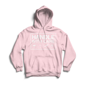 Handle with Care - Hoodie