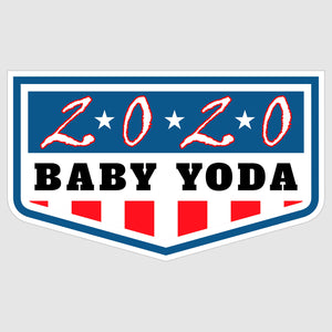 """Baby Yoda for President 2020"" -  Badge Election Sticker POTUS"