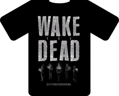 Wake The Dead Title Shirt