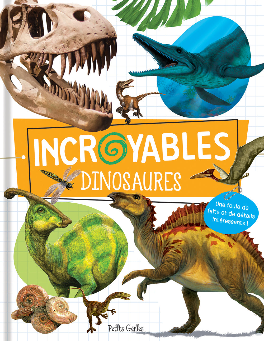 Incroyables dinosaures