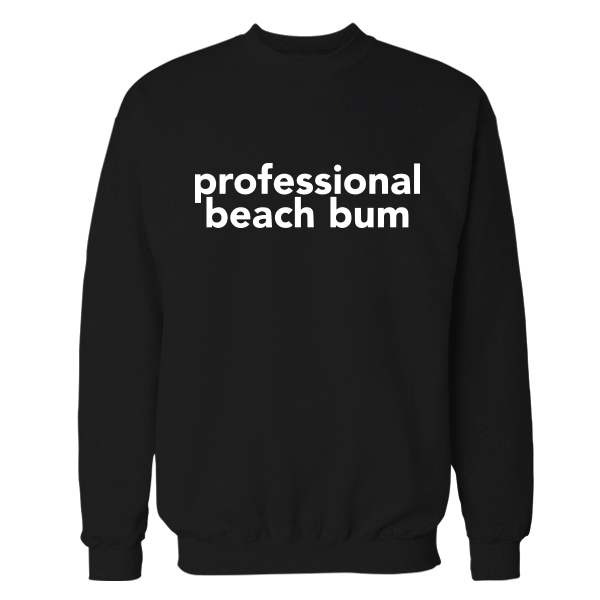 Professional Beach Bum Crewneck Sweatshirt